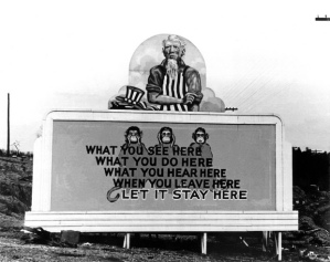"1943 Dept. of Energy archives/Ed Westcott photo of one of the ""security"" billboards  in Oak Ridge."