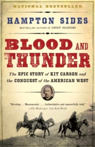 Blood and Thunder - Hampton Sides