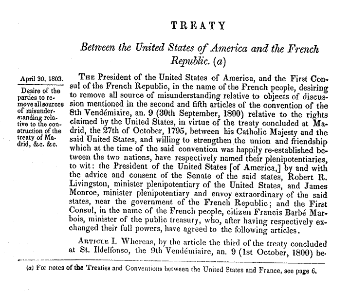 the louisiana purchase treaty essay Describe the events leading to the purchase of the louisiana territory in 1803 discuss the terms of the treaty and how jefferson reconciled his strict interpretation.