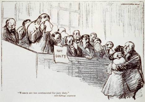 """Woman are too sentimental for jury duty"" –Anti-Suffrage argument / Kenneth Russell Chamberlain, 1891-1984, artist (published by Puck Publishing Corporation, Jan. 23, 1915). Library of Congress Prints and Photographs Division"