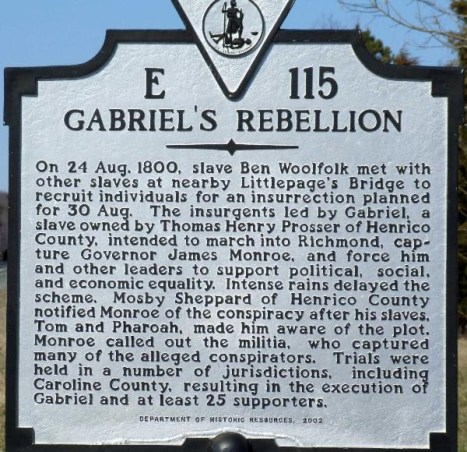 The Virginia State Marker on Route 301 of Gabriel's Rebellion