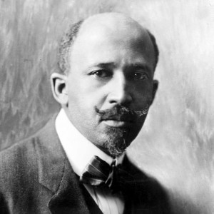 "William Edward Burghardt ""W.E.B."" Du Bois (Feb. 23, 1868 – Aug. 27, 1963)"