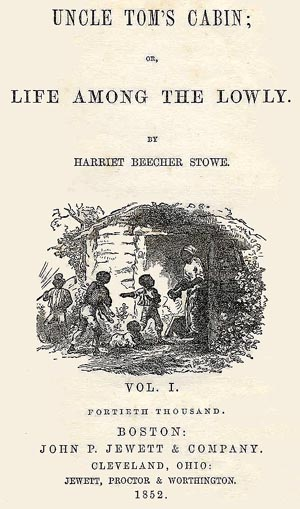 Uncle Tom's Cabin, first edition