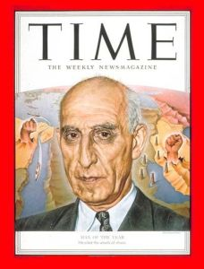 1952: TIME names Prime Minister of Iran Mohammed Mossadegh its Man of the Year.